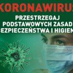 Koronawirus. Przestrzegaj podstawowych zasad bezpieczeństwa ihigieny