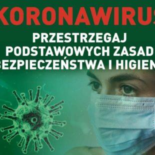 Więcej o: Koronawirus. Przestrzegaj podstawowych zasad bezpieczeństwa ihigieny
